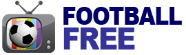 Football Free | Watch Live Football Streaming HD Livescore Soccer TV